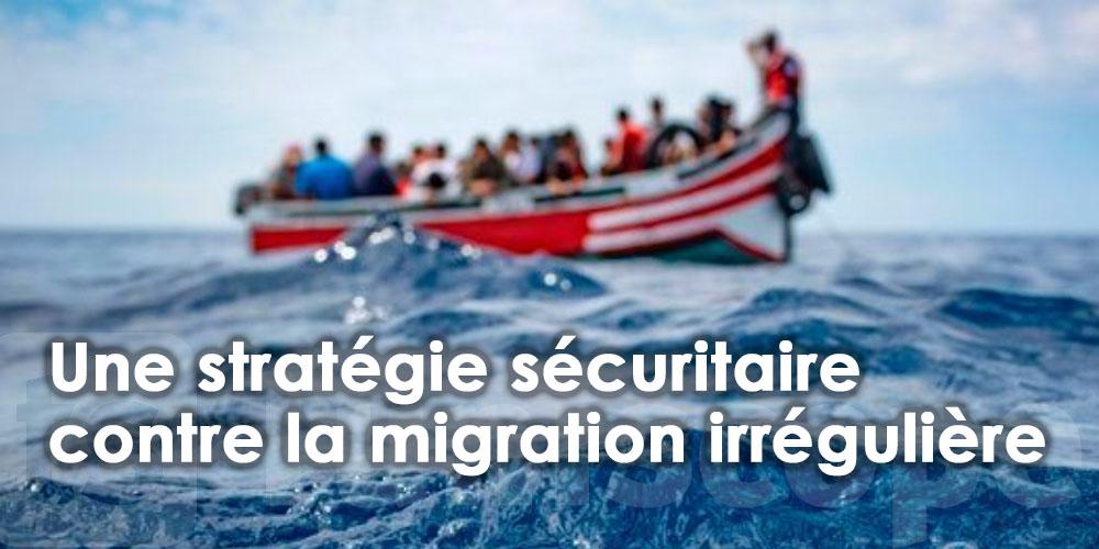Mise en place d'une stratégie sécuritaire contre la migration irrégulière