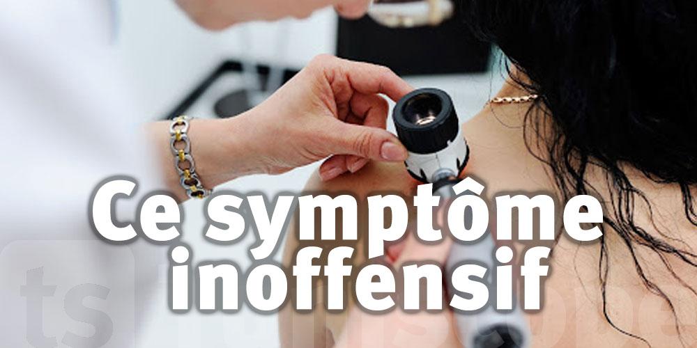 Ce symptôme ''inoffensif'' pouvant signaler un cancer