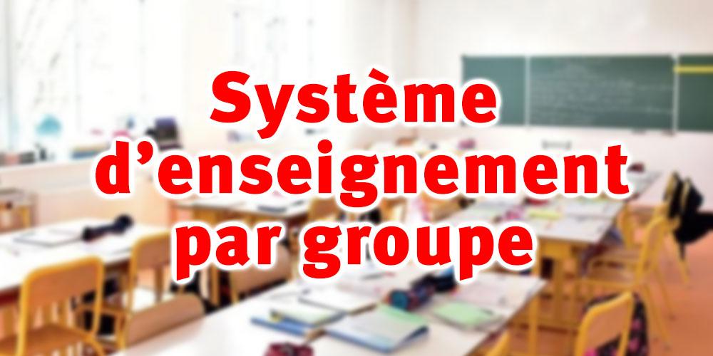 ''Le système d'enseignement par groupe aura des conséquences néfastes sur les élèves''