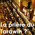 Ramadan : Qu'est ce que la prière de Tarawih ?