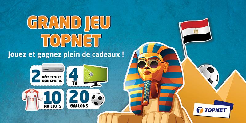 Participez au Grand Jeu TOPNET spécial Egypte 2019