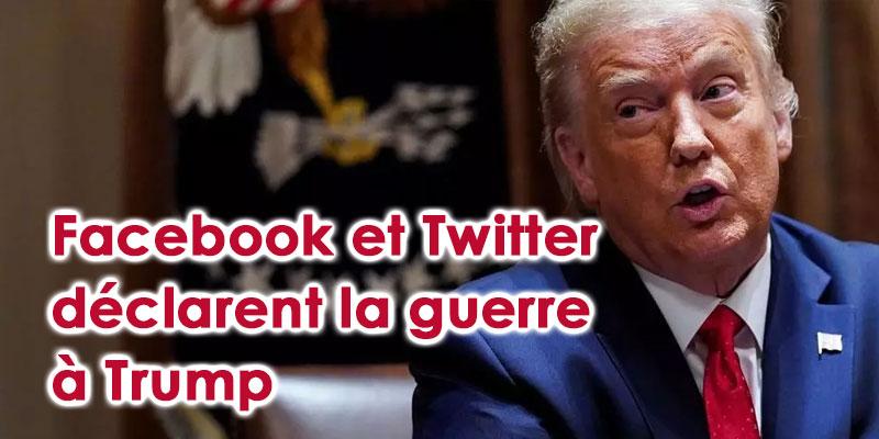 Facebook et Twitter déclarent la guerre à Trump