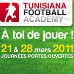 Tunisiana Football Academy : Journées portes ouvertes les 21 et 28 Mars