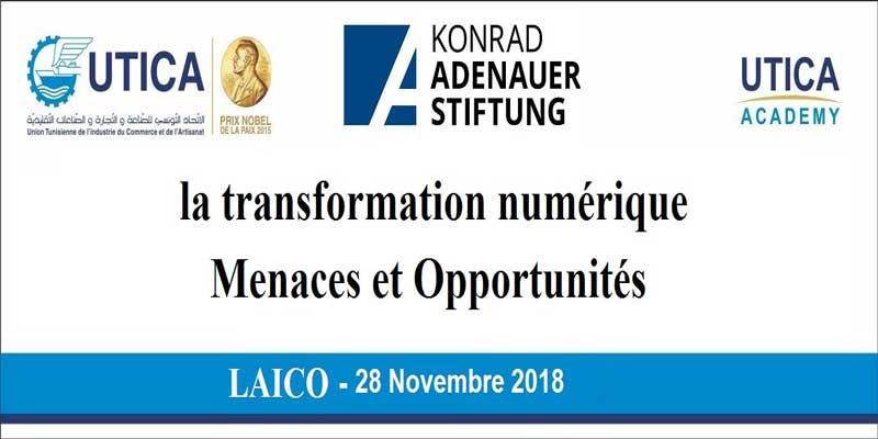La transformation numérique : menaces et opportunités thème d'une table ronde