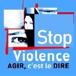 25 novembre 2010 : La violence doit cesser ...
