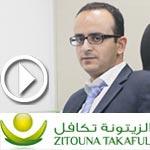 En Vidéo - Makrem Ben Sassi, DG Zitouna Takaful , présente les Stratégies de développement pour 2013