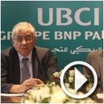 Abderrazek Zouari, Président du conseil d'administration de l'UBCI, présente les stratégies mises en place